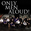 Only Men Aloud! (2008)