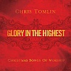 Glory in the Highest: Christmas Songs of Worship (2009)
