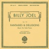 Billy Joel: Fantasies & Delusions, Op. 1-10 (2001)