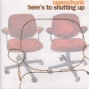 Here's to Shutting Up (2001)