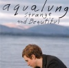 Strange And Beautiful (2005)