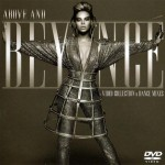 Above and Beyoncé: Video Collection & Dance Mixes (06/16/2009)