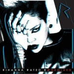 Rated R: Remixed (25.05.2010)